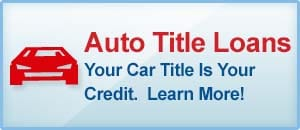 Auto Title Loans. Your Car Title Is Your Credit. Learn More! Visit Our Apply Now Page.