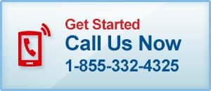Get Started, Call Us Now 1-855-332-4325